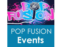 Pop Fusion Events